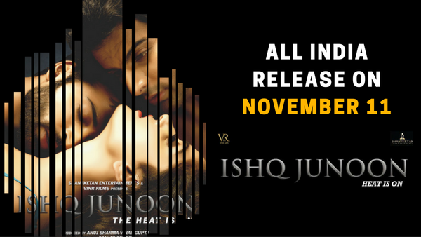 Ishq Junoon: All India Release On 11 November, 2016